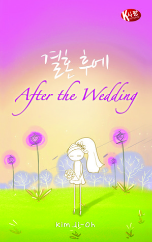 After the Wedding by Kim Ji-Oh