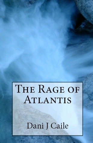 The Rage of Atlantis