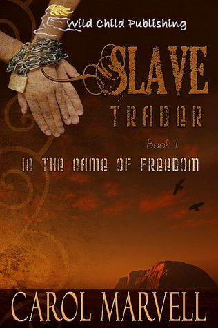 Slave Trader - In the Name of Freedom