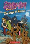 The Hotel of Horrors (Scooby-Doo Mystery #1)