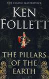 The Pillars of the Earth (The Pillars of the Earth, #1)