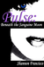 Pulse: Beneath the Sanguine Moon (Pulse, #1)