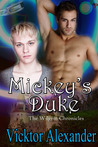 Mickey's Duke (The Wilgrin Chronicles, #1)