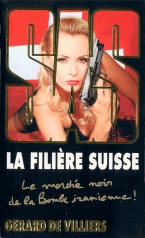 La filière suisse (SAS, #182)