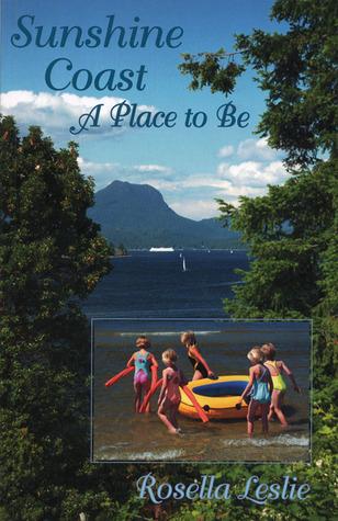 Sunshine Coast: A Place to Be