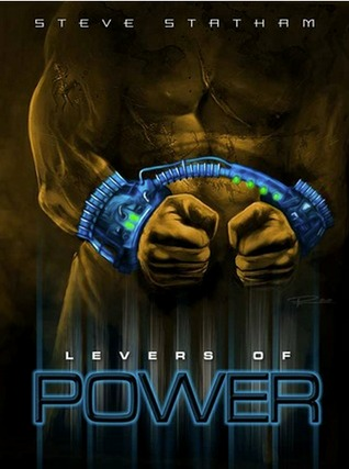 Levers of Power by Steve Statham