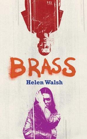 Brass by Helen Walsh