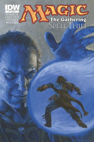 Magic: The Gathering - Spell Thief #1 (Spell Thief, #1)
