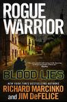 Blood Lies (Rogue Warrior, #16)