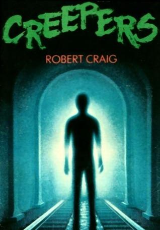 Creepers by Robert Craig