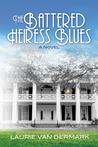 The Battered Heiress Blues