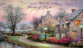 Thomas Kinkade: Painter of Light