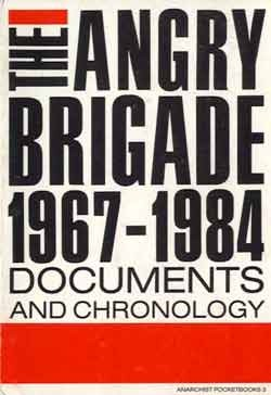 The Angry Brigade: Documents and Chronology