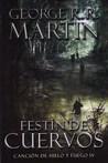 Festín de cuervos by George R.R. Martin