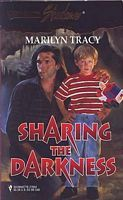 Sharing the Darkness by Marilyn Tracy