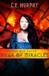 The Old Races: Year of Miracles