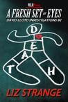 A Fresh Set of Eyes (David Lloyd Investigations #2)