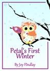 Petal's First Winter