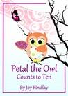 Petal the Owl Counts to Ten