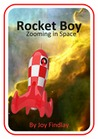 Rocket Boy Zooming in Space by Joy Findlay