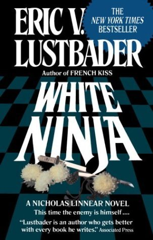 White Ninja by Eric Van Lustbader