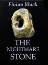 The Nightmare Stone