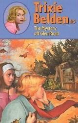 The Mystery Off Glen Road (Trixie Belden, #5)