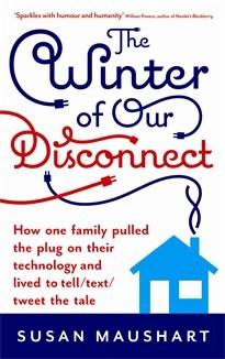 the-winter-of-our-disconnect-how-one-family-pulled-the-plug-on-their-technology-and-lived-to-tell