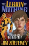 The Legion of Nothing: Rebirth