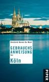 Gebrauchsanweisung für Köln by Reinhold Neven Du Mont