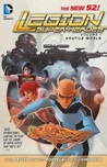 Legion of Super-Heroes, Vol. 1: Hostile World