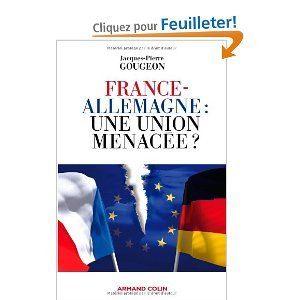 France-Allemagne : une union menacée ?