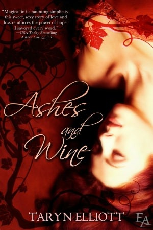 Ashes and Wine by Taryn Elliott