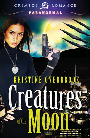 Creatures of the Moon by Kristine Overbrook