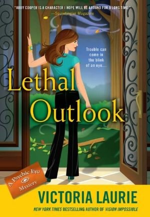 Lethal Outlook by Victoria Laurie