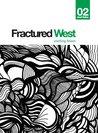 Fractured West 2