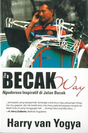 The Becak Way: Ngudoroso Inspiratif Di Jalan Becek