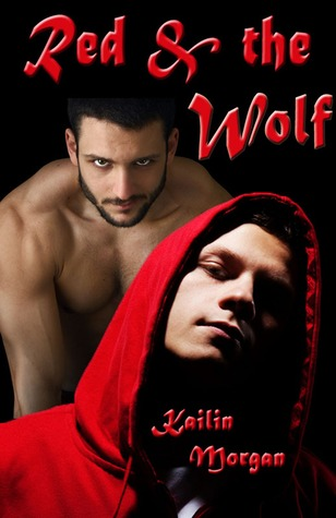 Red and the Wolf by Kailin Morgan
