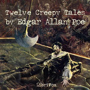 Twelve Creepy Tales