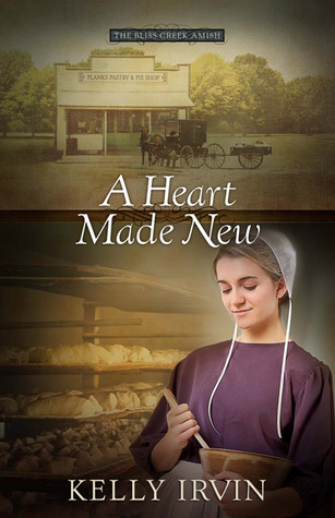 A Heart Made New(The Bliss Creek Amish 2)