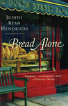 Bread Alone (Bread Alone, #1)