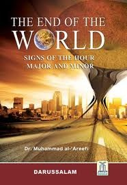 Ebook The End of the World Signs of the Hour Major and Minor by Muhammad Al-Areefi PDF!