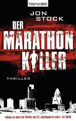 Der marathon-killer by Jon Stock
