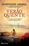 Verão Quente by Domingos Amaral