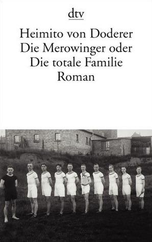 Die Merowinger oder Die totale Familie