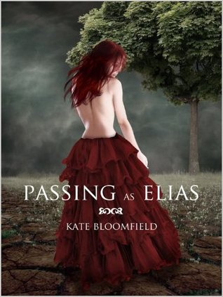 Ebook Passing as Elias by Kate Bloomfield TXT!