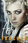 Fey Touched (Fey Touched #1)