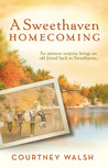 A Sweethaven Homecoming (Sweethaven Circle, #2)