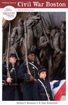 Walking Tours of Civil War Boston