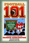 Football 101: A User-Friendly Guide to Gridiron Basics Husker Style!